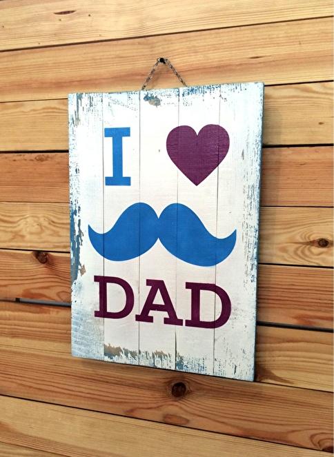 Oldwooddesign I Love DAD Tablo Renkli
